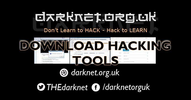 Top 15 Security Utilities & Download Hacking Tools - Darknet