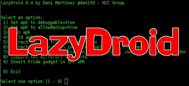 LazyDroid - Android Security Assessment Tool