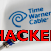 Time Warner Hacked - AWS Config Exposes 4M Subscribers
