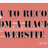 How To Recover When Your Website Got Hacked